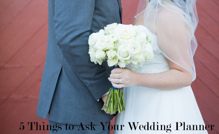 Wedding Tip Tuesday: 5 Things to Ask Your Wedding Planner
